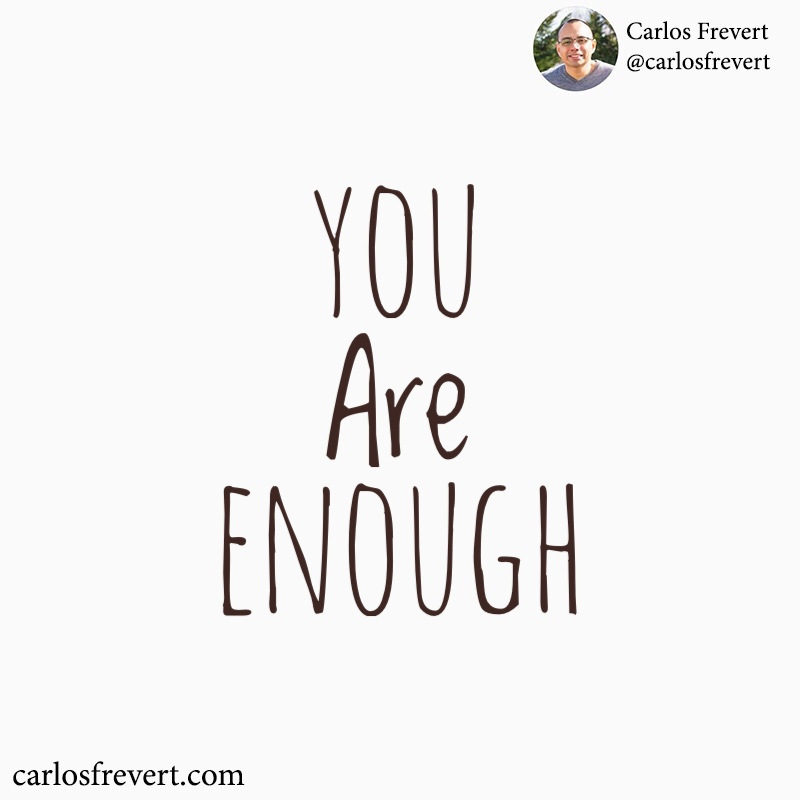 "Image with the quote, ""You Are Enough"""